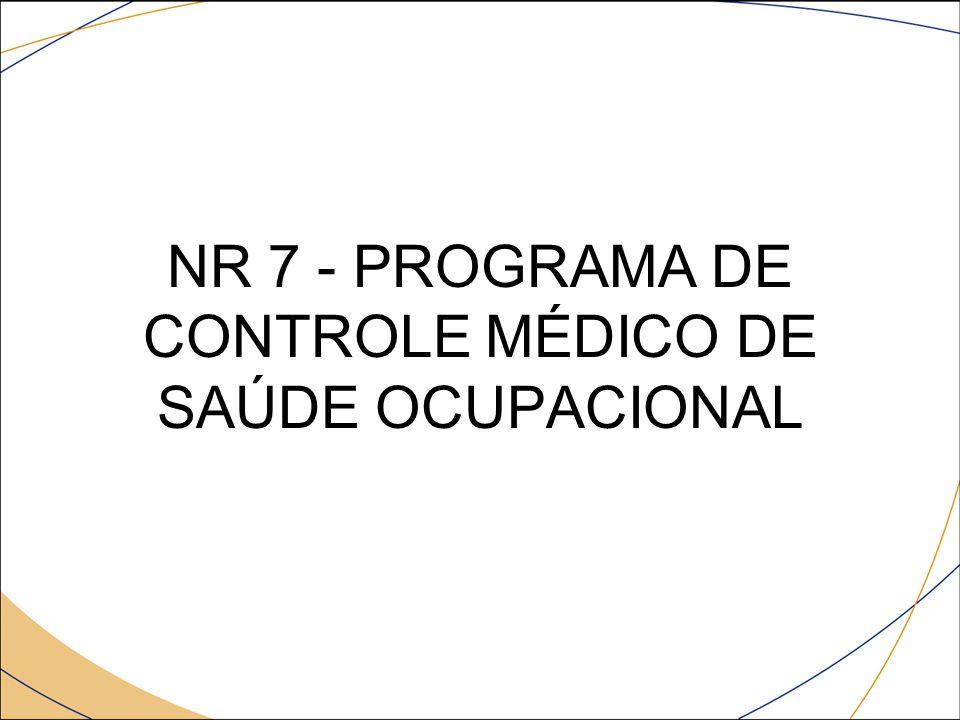 DO OBJETO Esta Norma Regulamentadora - NR estabelece a obrigatoriedade de elaboração e implementação, por parte de todos os empregadores e instituições que admitam trabalhadores como empregados, do Programa de Controle Médico de saúde ocupacional- PCMSO.