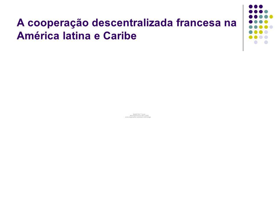 A cooperação descentralizada francesa na América latina e Caribe