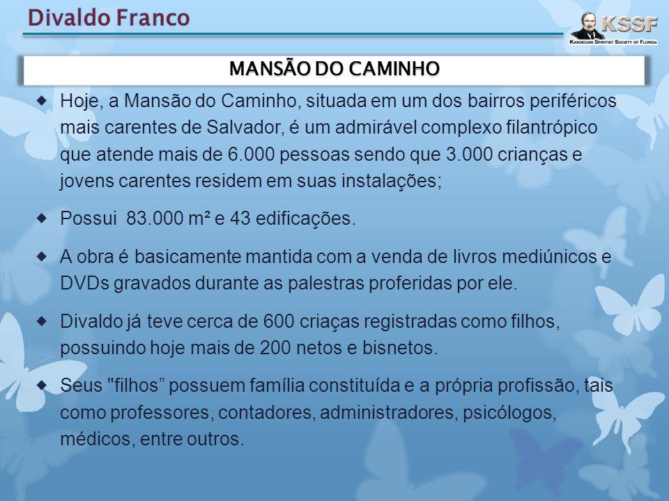  Hoje, a Mansão do Caminho, situada em um dos bairros periféricos mais carentes de Salvador, é um admirável complexo filantrópico que atende mais de