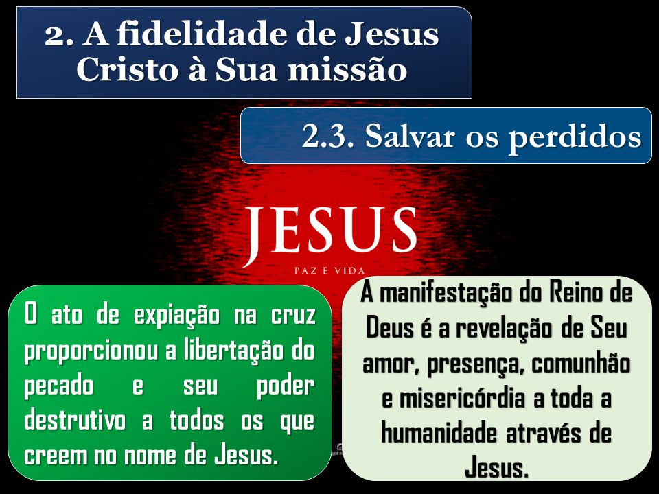 O ato de expiação na cruz proporcionou a libertação do pecado e seu poder destrutivo a todos os que creem no nome de Jesus.