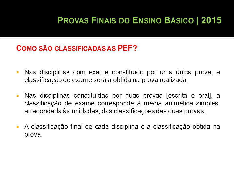 C OMO SÃO CLASSIFICADAS AS PEF.