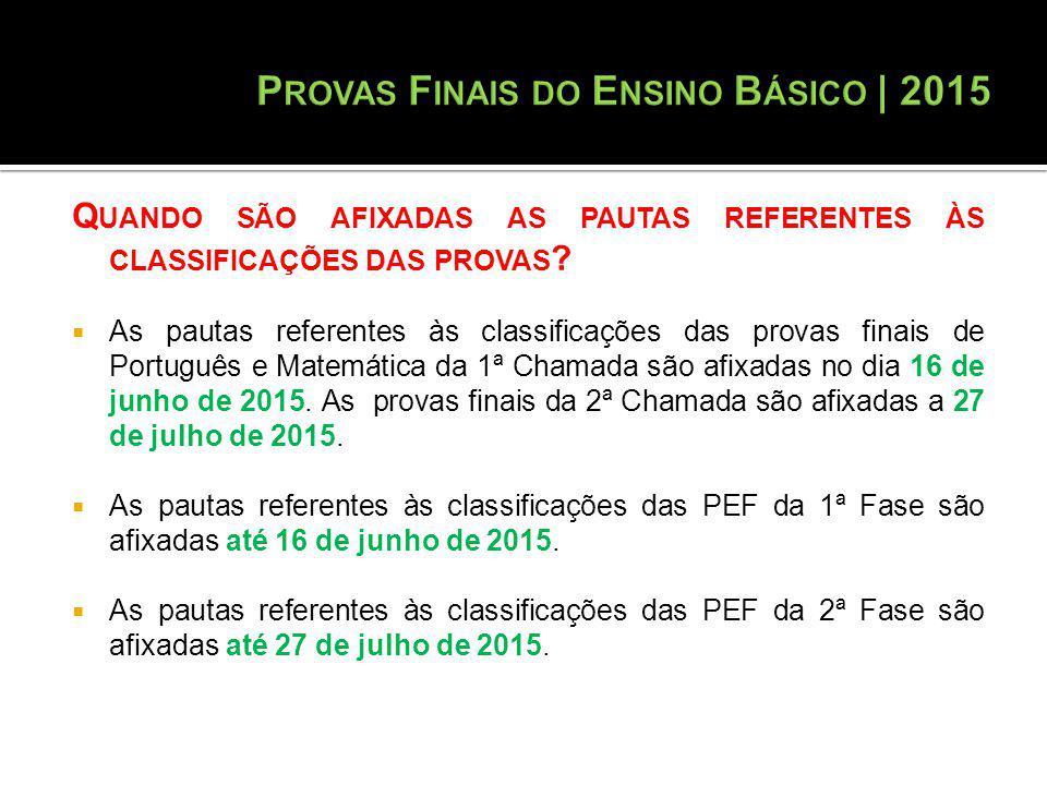Q UANDO SÃO AFIXADAS AS PAUTAS REFERENTES ÀS CLASSIFICAÇÕES DAS PROVAS .