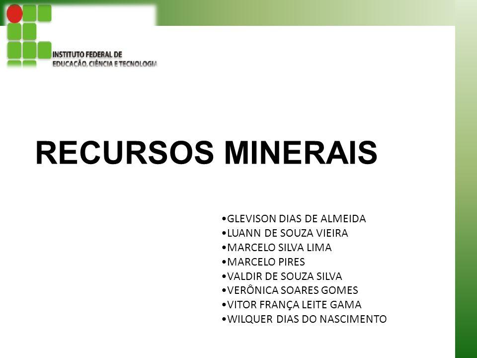 2 Os recursos minerais como bens ambientais O Brasil é muito rico em recursos minerais.