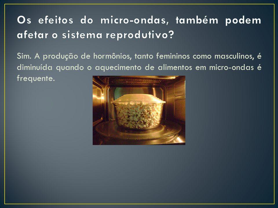 Alimentos aquecidos em micro-ondas podem causar, a longo prazo, danos permanentes ao cérebro. Um exemplo é a redução dos impulsos elétricos no cérebro