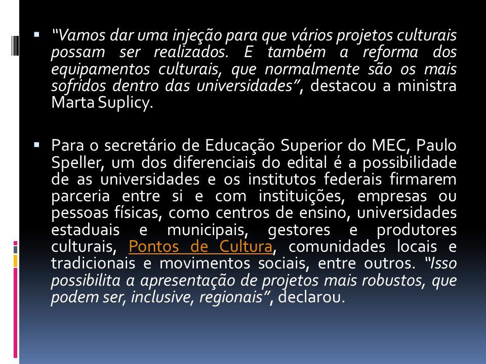 Nota final: As propostas serão apreciadas pela PROEX e pelo NAC, a fim de avaliarem a viabilidade e compatibilidade com o que preconiza o Edital Mais Cultura nas Universidades, o orçamento físico-financeiro e as diretrizes e metas da Política Cultural da UFRN em consonância com políticas públicas de cultura e educação do Brasil.