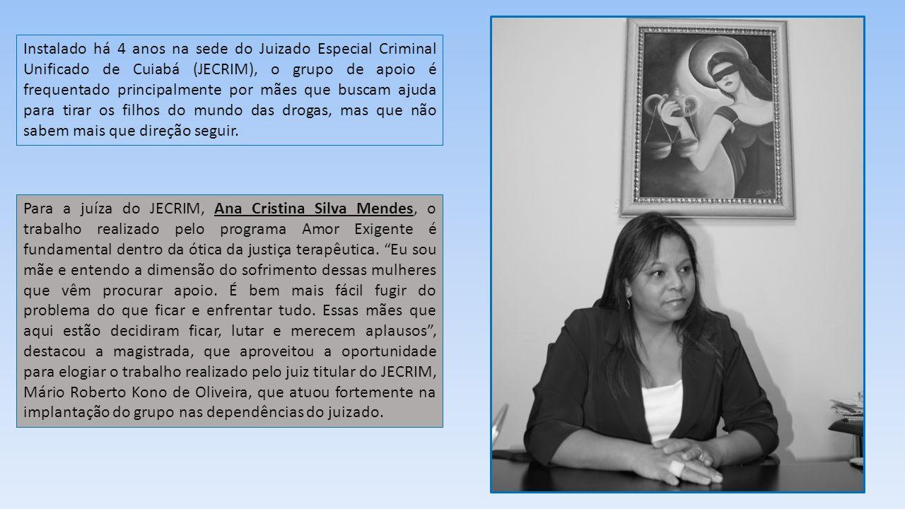 Instalado há 4 anos na sede do Juizado Especial Criminal Unificado de Cuiabá (JECRIM), o grupo de apoio é frequentado principalmente por mães que busc