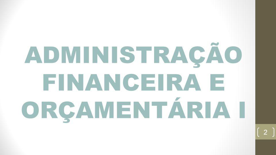 2 ADMINISTRAÇÃO FINANCEIRA E ORÇAMENTÁRIA I