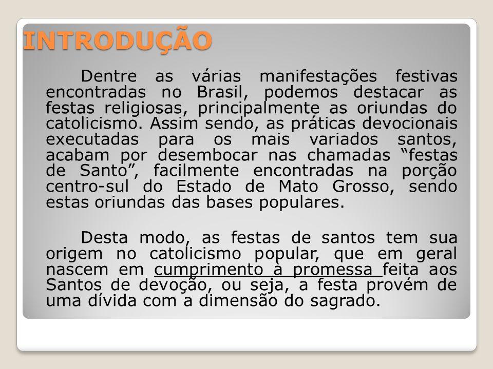OBJETIVOS Geral Compreender a importância da manifestação do catolicismo popular na festividade da família Pimenta atualmente.