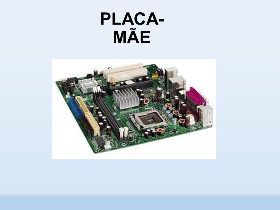 PLACA- MÃE
