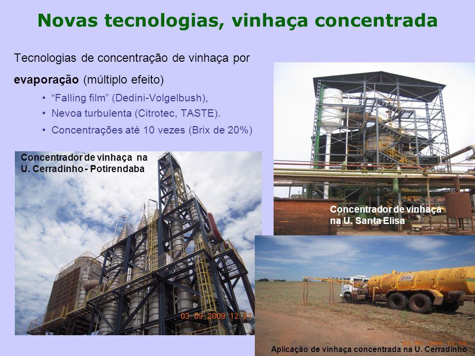 """Novas tecnologias, vinhaça concentrada Tecnologias de concentração de vinhaça por evaporação (múltiplo efeito) """"Falling film"""" (Dedini-Volgelbush), Nev"""