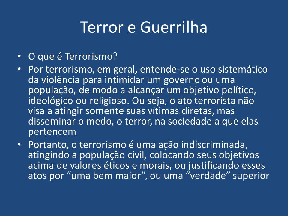 Terror e Guerrilha O que é Terrorismo.