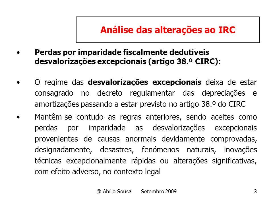 @ Abílio Sousa Setembro 20093 Perdas por imparidade fiscalmente dedutíveis desvalorizações excepcionais (artigo 38.º CIRC): O regime das desvalorizaçõ