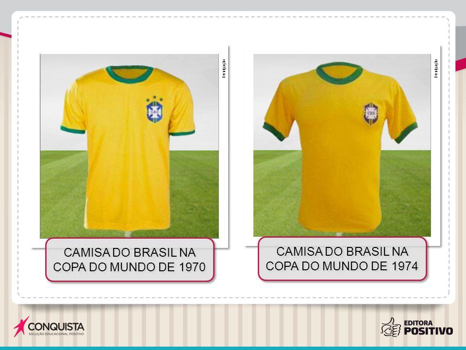 Divulgação CAMISA DO BRASIL NA COPA DO MUNDO DE 1970 CAMISA DO BRASIL NA COPA DO MUNDO DE 1974