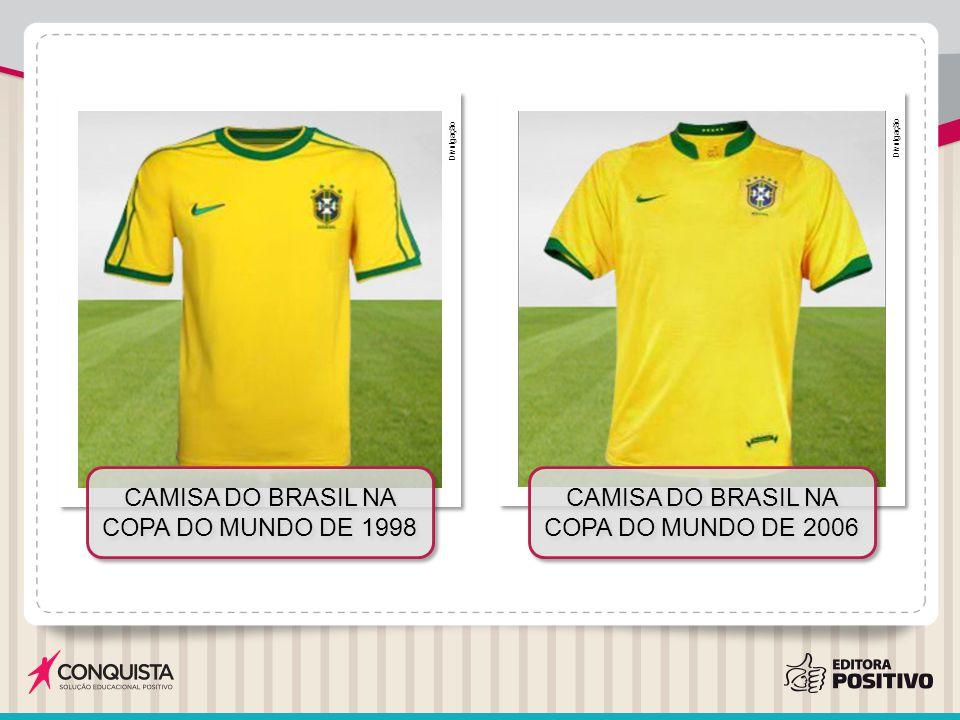 Divulgação CAMISA DO BRASIL NA COPA DO MUNDO DE 1998 CAMISA DO BRASIL NA COPA DO MUNDO DE 2006