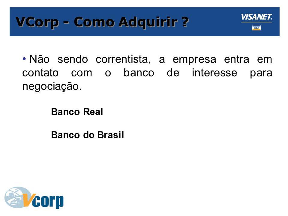 VCorp - Como Adquirir .