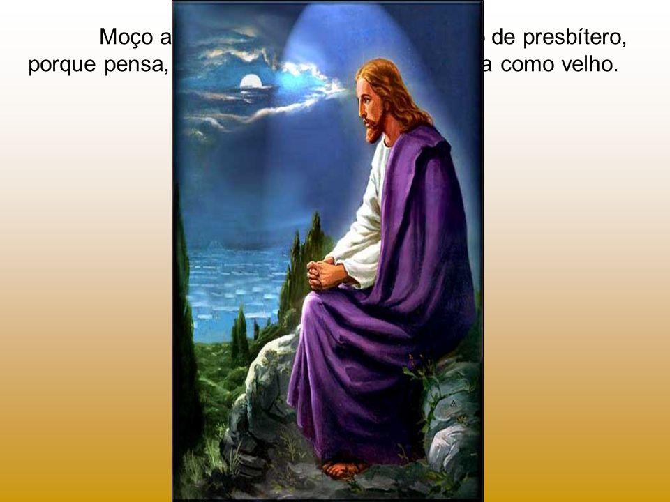 Sendo como os outros, tem o poder divino em suas mãos, com as quais nos pode abrir as portas do céu...