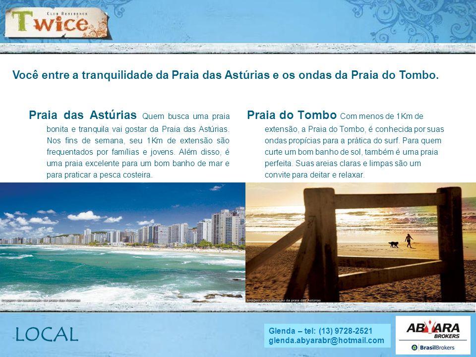 NADYA - tel.: (13) 9705.4169 nadya.abyara@hotmail.com Você entre a tranquilidade da Praia das Astúrias e os ondas da Praia do Tombo. Praia das Astúria