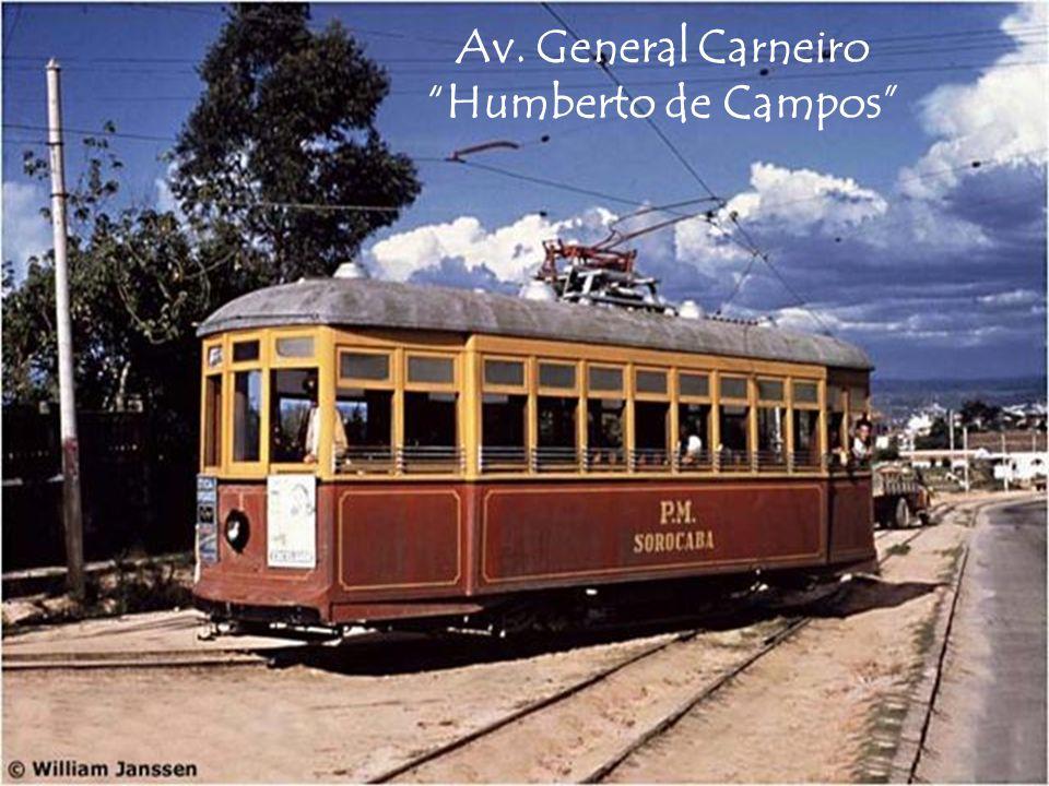Av. General Carneiro Humberto de Campos