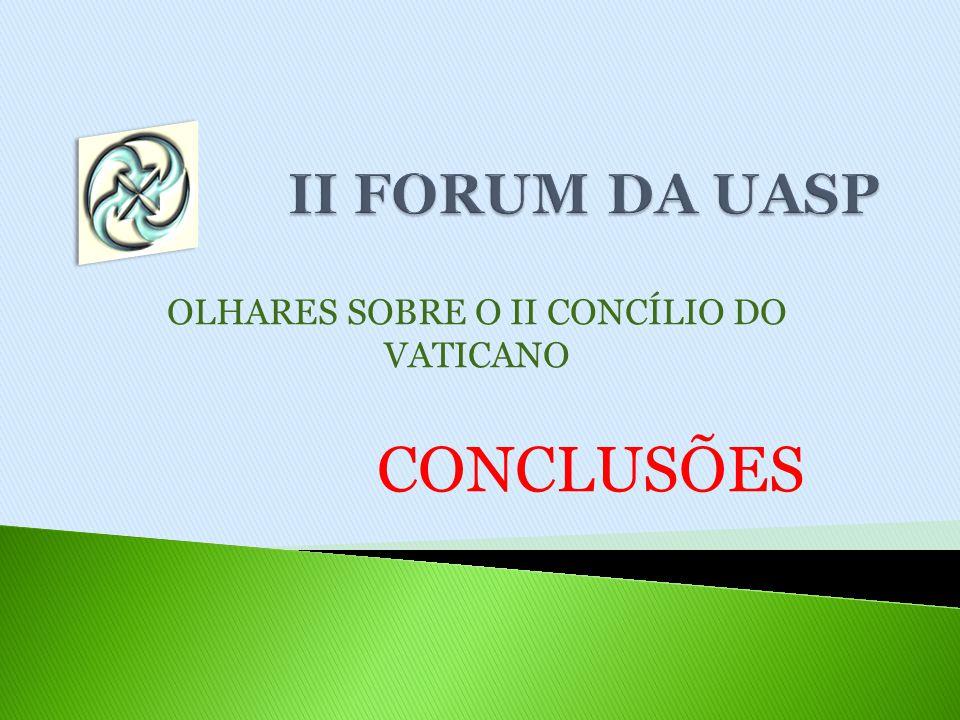 OLHARES SOBRE O II CONCÍLIO DO VATICANO CONCLUSÕES