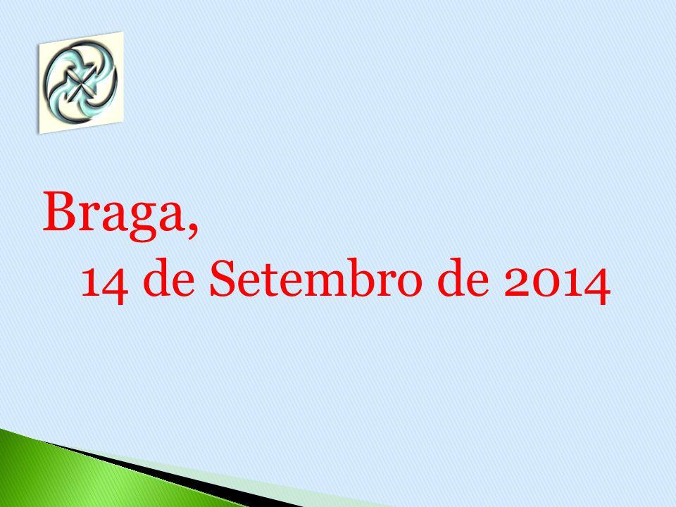 Braga, 14 de Setembro de 2014