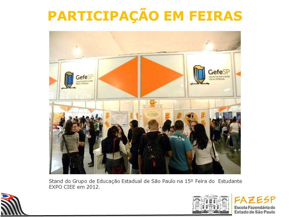 PARTICIPAÇÃO EM FEIRAS Stand do Grupo de Educação Estadual de São Paulo na 15º Feira do Estudante EXPO CIEE em 2012.