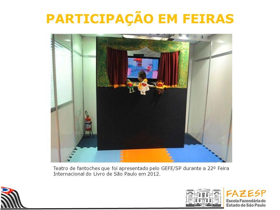 PARTICIPAÇÃO EM FEIRAS Teatro de fantoches que foi apresentado pelo GEFE/SP durante a 22º Feira Internacional do Livro de São Paulo em 2012.