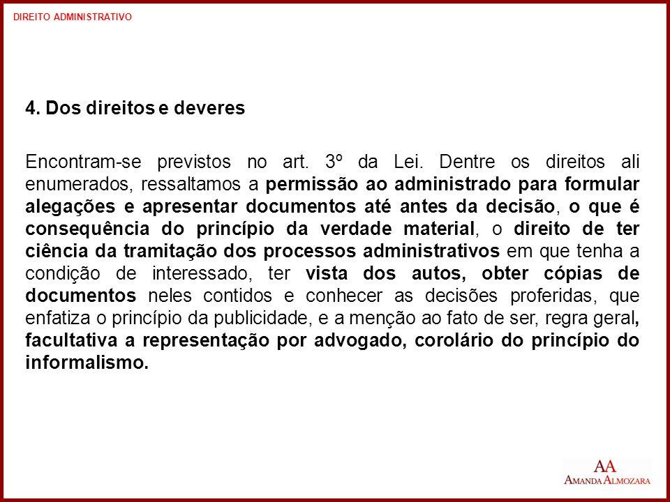 4. Dos direitos e deveres Encontram-se previstos no art.