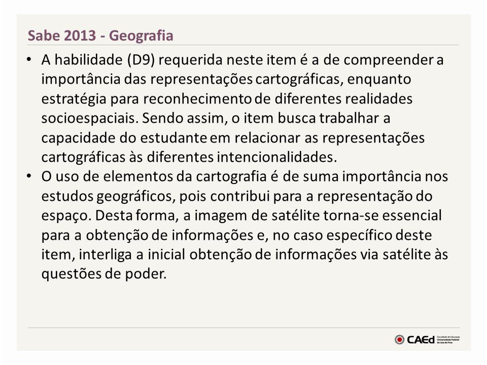 Sabe 2013 A alternativa A aponta para a utilização inicial das informações via satélite, com o objetivo de difundir notícias pelos telejornais.