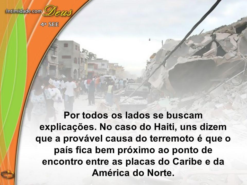 Quanto ao terremoto do Chile, alguns creem que a provável causa foi uma colisão entre a placa Nazca e as placas tectônicas da América do Sul.