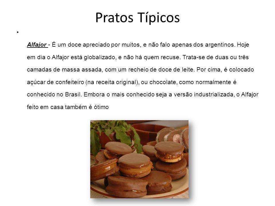 Pratos Típicos Alfajor - É um doce apreciado por muitos, e não falo apenas dos argentinos. Hoje em dia o Alfajor está globalizado, e não há quem recus