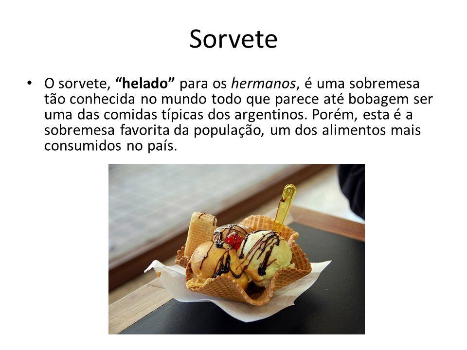 """Sorvete O sorvete, """"helado"""" para os hermanos, é uma sobremesa tão conhecida no mundo todo que parece até bobagem ser uma das comidas típicas dos argen"""