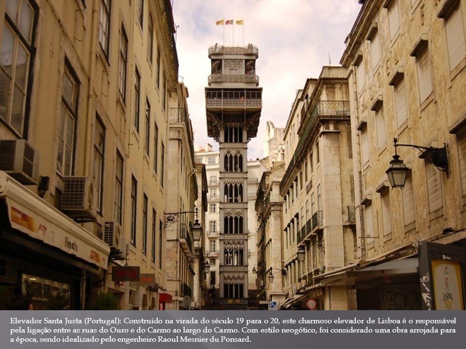 Elevador Santa Justa (Portugal): Construído na virada do século 19 para o 20, este charmoso elevador de Lisboa é o responsável pela ligação entre as r