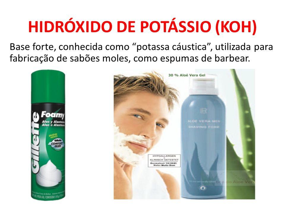 """HIDRÓXIDO DE POTÁSSIO (KOH) Base forte, conhecida como """"potassa cáustica"""", utilizada para fabricação de sabões moles, como espumas de barbear."""