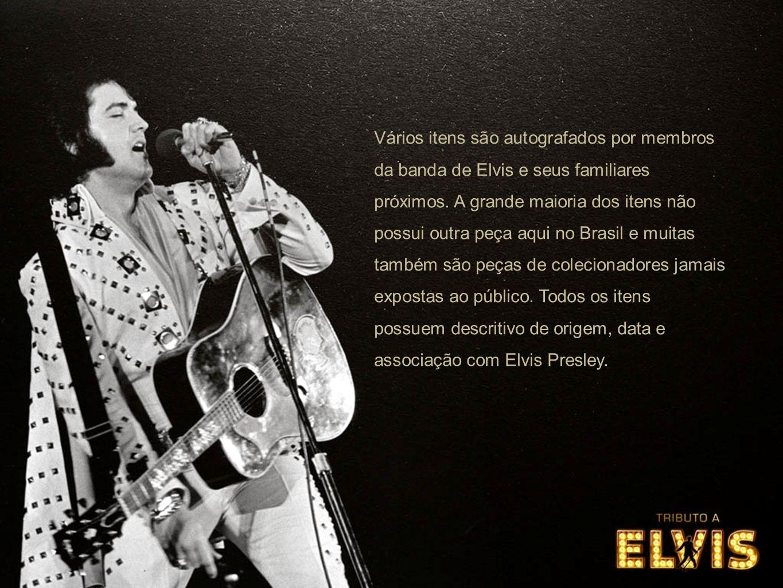 Vários itens são autografados por membros da banda de Elvis e seus familiares próximos.