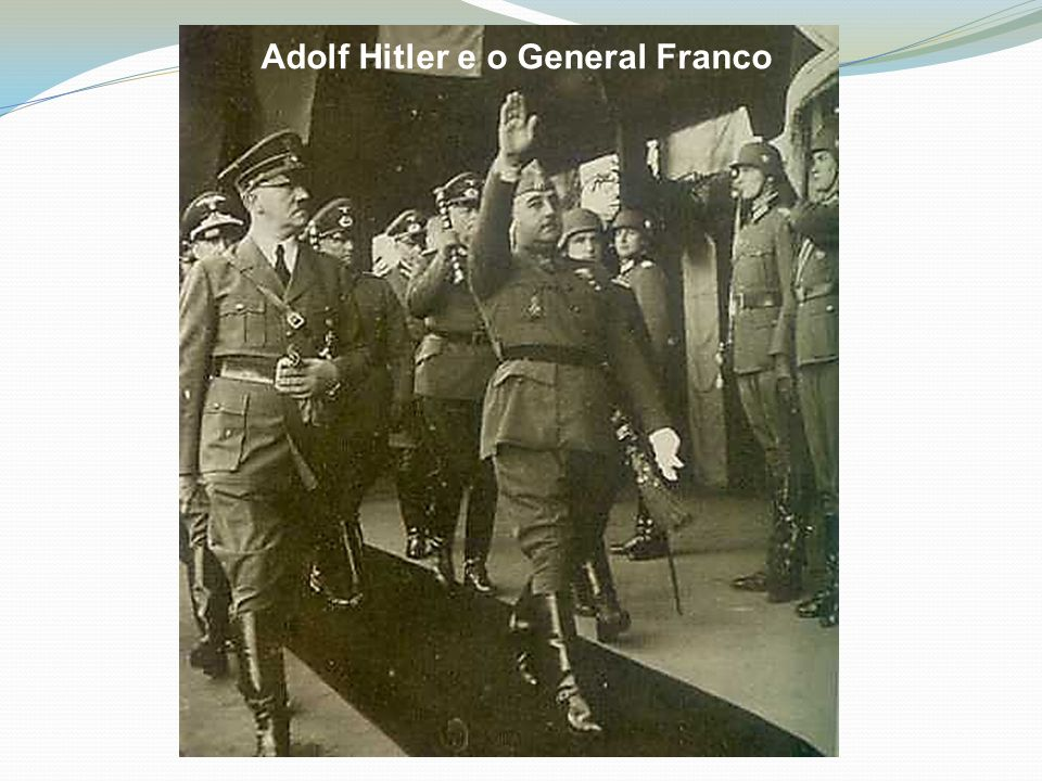 Adolf Hitler e o General Franco