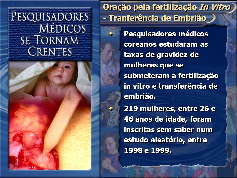 Pesquisadores médicos coreanos estudaram as taxas de gravidez de mulheres que se submeteram a fertilização in vitro e transferência de embrião. 219 mu