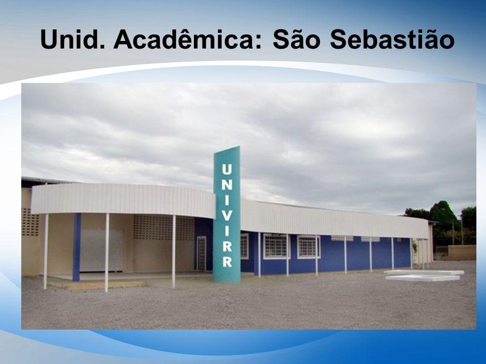 Unid. Acadêmica: São Sebastião