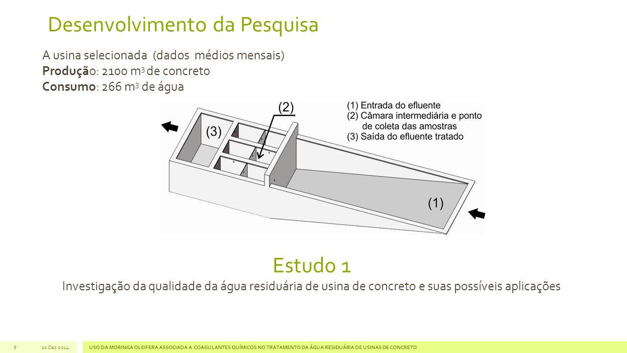 Desenvolvimento da Pesquisa 6 A usina selecionada (dados médios mensais) Produção: 2100 m 3 de concreto Consumo: 266 m 3 de água USO DA MORINGA OLEIFE