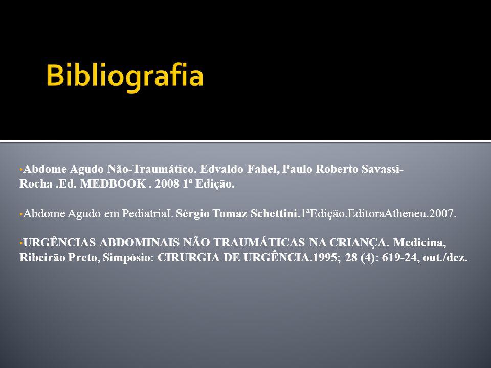 Abdome Agudo Não-Traumático.Edvaldo Fahel, Paulo Roberto Savassi- Rocha.Ed.