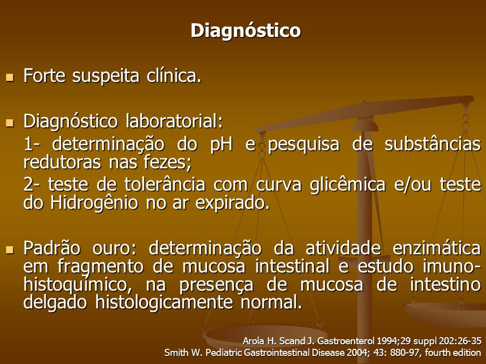 Diagnóstico Diagnóstico Forte suspeita clínica.Forte suspeita clínica.