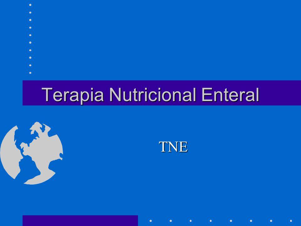 Terapia Nutricional Enteral TNE