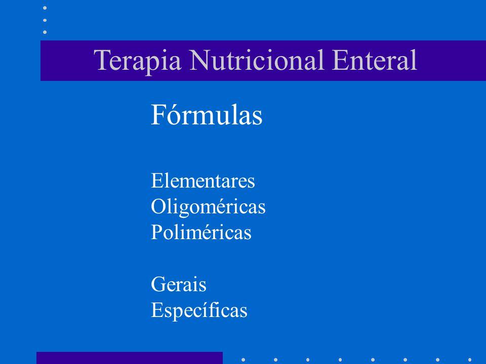 Terapia Nutricional Enteral Fórmulas Elementares Oligoméricas Poliméricas Gerais Específicas