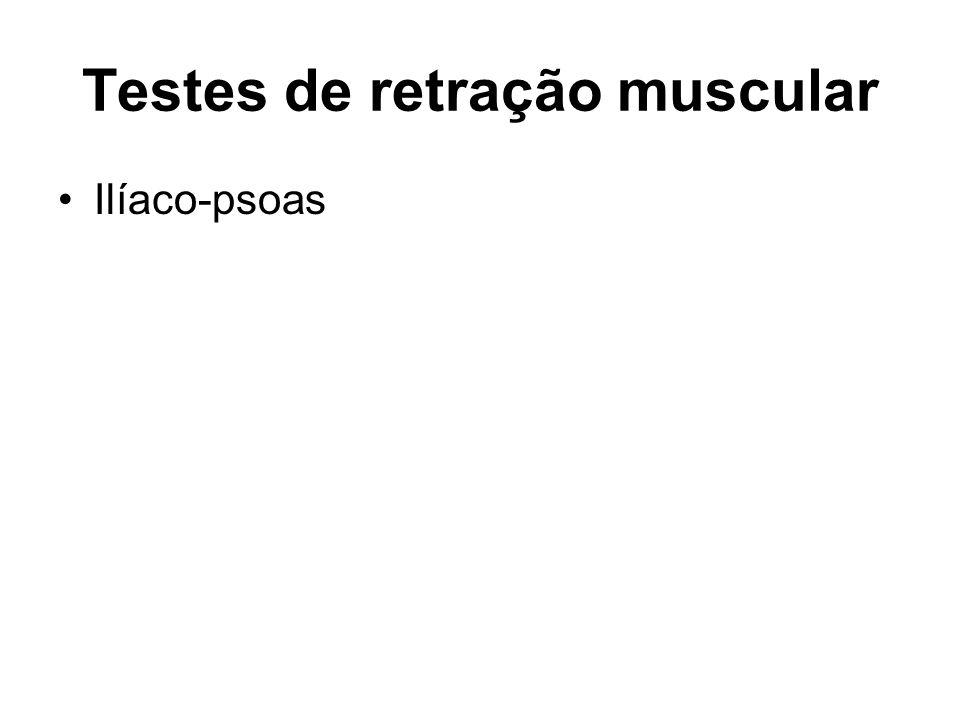 Testes de retração muscular Ilíaco-psoas