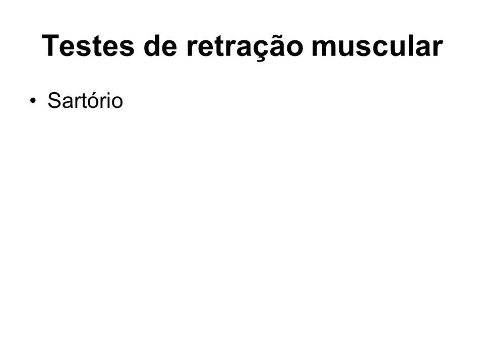 Testes de retração muscular Sartório