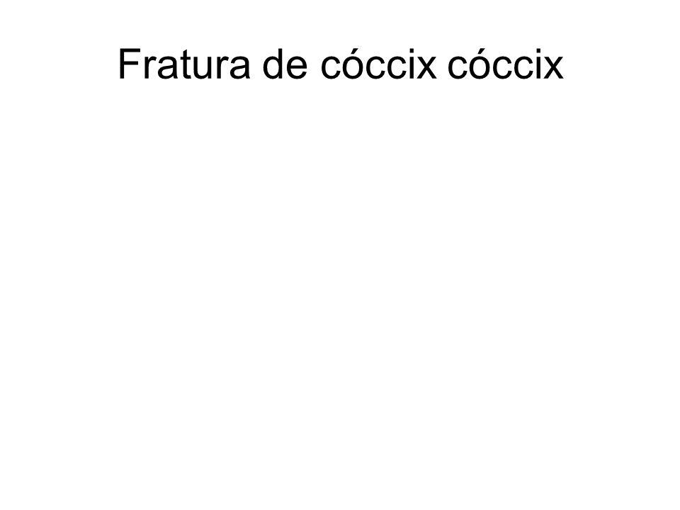 Fratura de cóccix cóccix