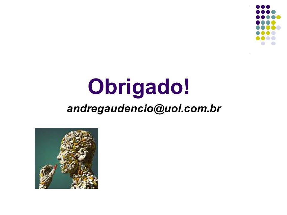 Obrigado! andregaudencio@uol.com.br