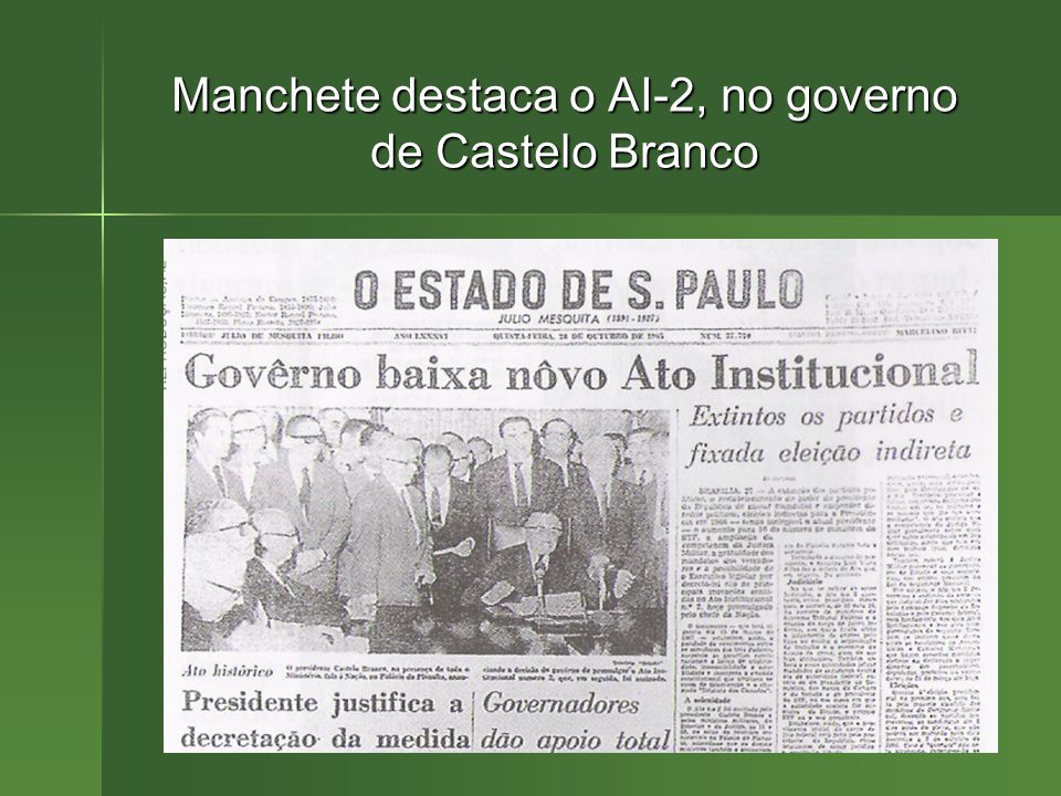 Manchete destaca o AI-2, no governo de Castelo Branco