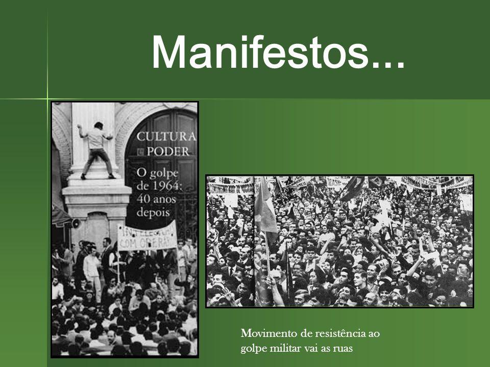 Movimento de resistência ao golpe militar vai as ruas Manifestos...