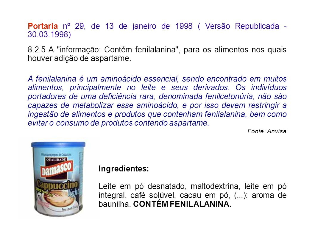 Portaria nº 29, de 13 de janeiro de 1998 ( Versão Republicada - 30.03.1998) 8.2.5 A