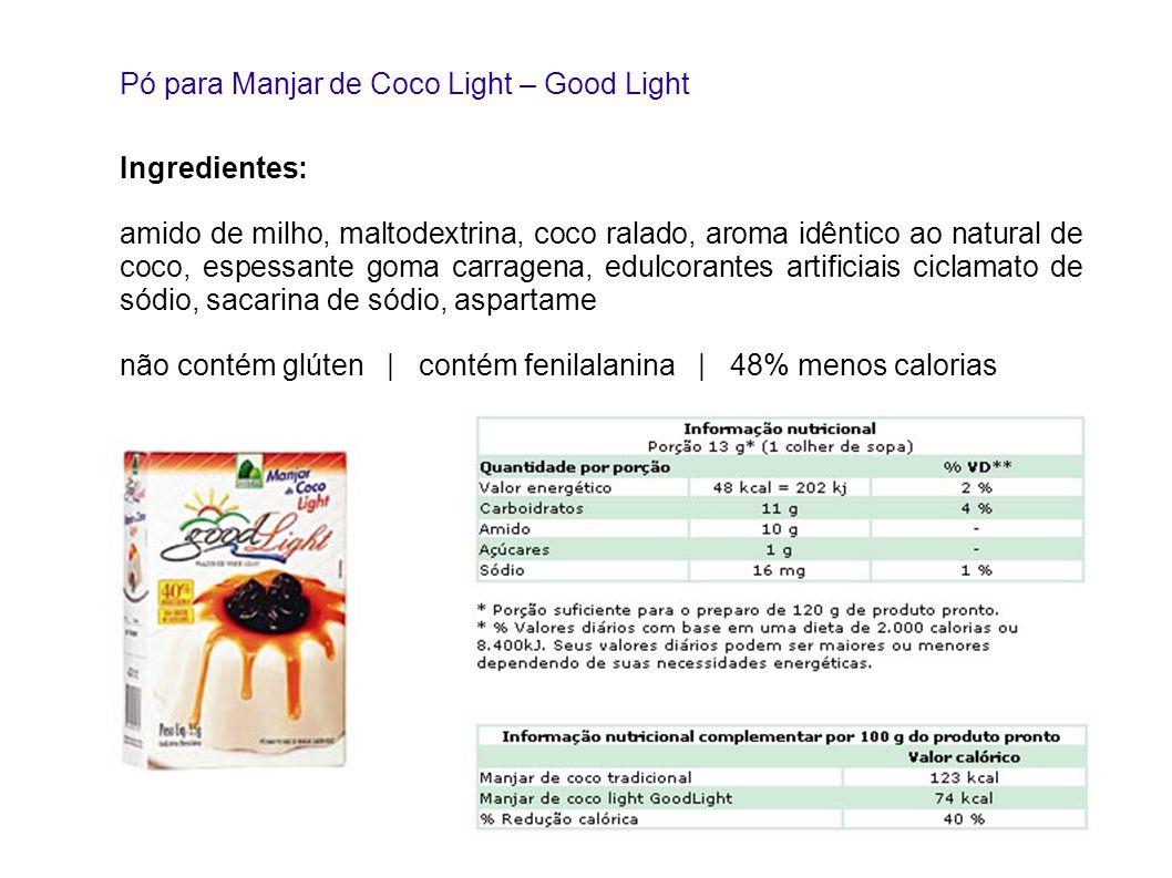Pó para Manjar de Coco Light – Good Light Ingredientes: amido de milho, maltodextrina, coco ralado, aroma idêntico ao natural de coco, espessante goma
